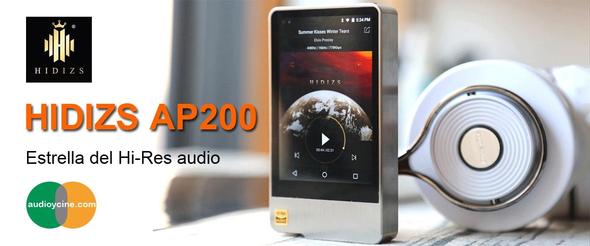 HIDIZS AP200, estrella Hi-Res en audio portátil