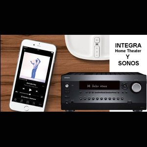 Receptores AV Integra Home Theater, ahora con Sonos.