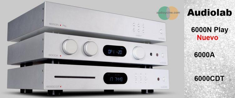 Audiolab-6000n-play-6000a-6000cdt-presentación